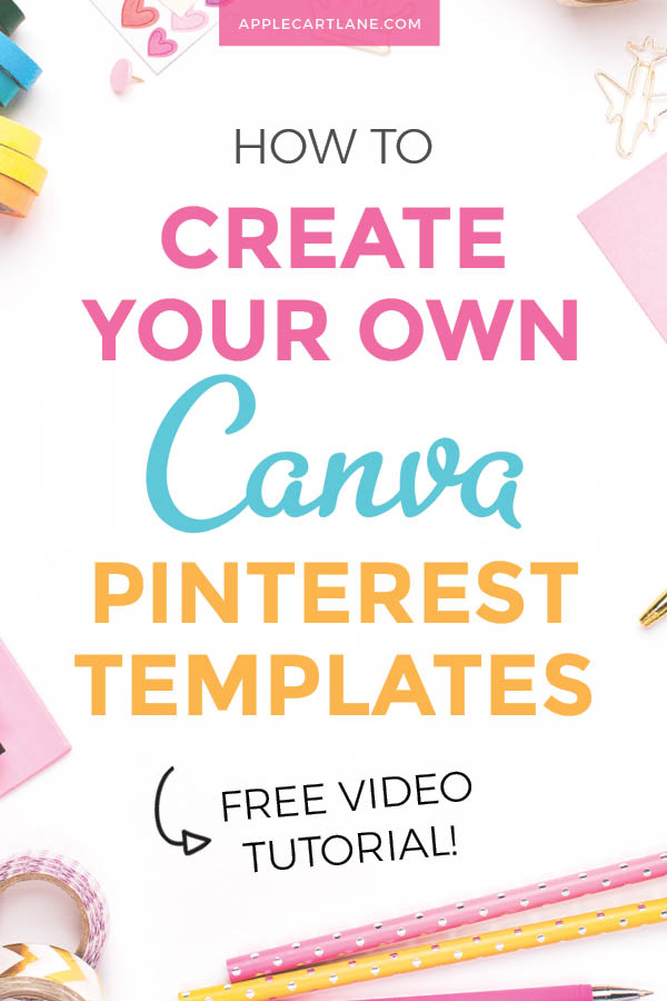 The Beginner's Guide to Creating Canva Pinterest Templates +