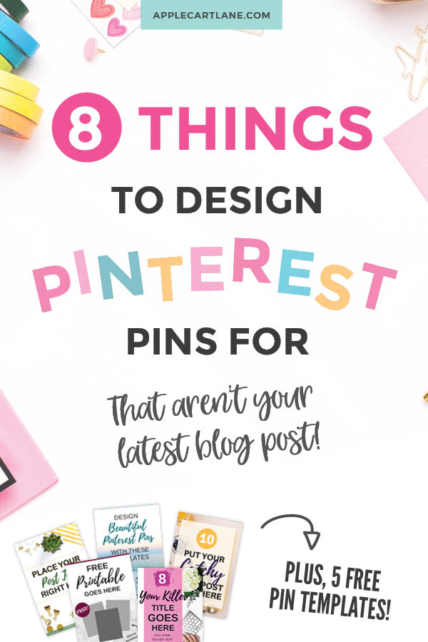 382b93352f2 8 Things To Design Pinterest Pins For That Aren't Your Latest Blog ...